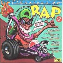 Cd Clássicos Do Rap 2 (gravado Ao Vivo Nos Bailes)