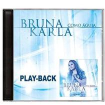Play Back Bruna Karla - Como Águia