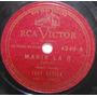 Disco Rotação 78 - José Mojica - Maria La Ó - Rca Victor