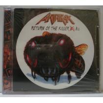 Anthrax - Return Of The Killer As Cd Importado