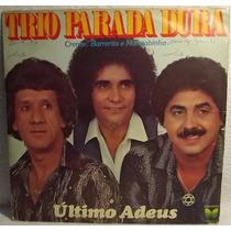 Lp / Vinil Sertanejo: Trio Parada Dura - Último Adeus - 1981