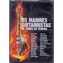 Dvd Duplo Os Maiores Guitarristas De Todos Os Tempos - Novo*