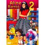 Dvd Aline Barros & Cia 2 (2009) * Lacrado * Original