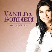 Cd + Playback Vanilda Bordieri - Na Tua Vontade * Original