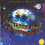 Cd The Best Classical Album - In The World ...ever - Duplo