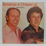 Lp Bonanza E Chaparral - Momentos - Cariri