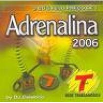 Cd Duplo : Adrenalina 2006 - Transamérica / Frete Gratis