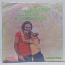 Lp Novela Minha Doce Namorada - Nacional - 1971 - Som Livre