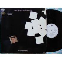 Murray Head - One Night In Bangkok - 1984 - Mix Importado