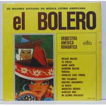 Lp Orquestra America Romantica - El Bolero - Beverly