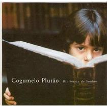 Cd Cogumelo Plutão - Biblioteca De Sonhos (esperando Janela)