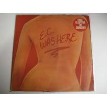 Eric Clapton - Was Here - R$35,00 Bau1