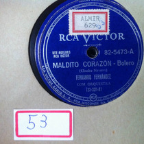 Disco 78rpm Maldito Corazon
