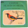 Vinil/lp: Cantos De Aves Do Brasil - Por Johan Dalgas Frisch
