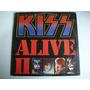 Kiss - Alive Ii - R$60,00 Bau1