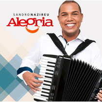 Cd Sandro Nazireu - Alegria * Original