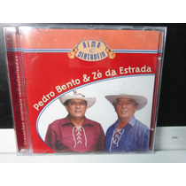 Pedro Bento & Zé Da Estrada, Cd Alma Sertaneja, Emi-2002