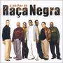 Cd O Melhor De Raça Negra (2002