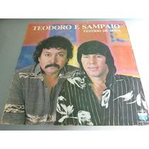 Lp Teodoro E Sampaio - Vestido De Seda (1984)