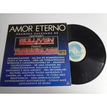 Lp Amor Eterno Grandes Sucessos De Michael Sullivan E Paulo