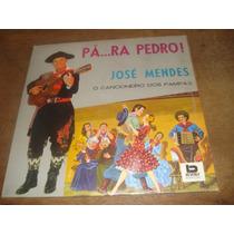 José Mendes - Pá...ra Pedro!, Lp Vinil