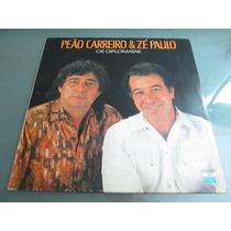 Lp Peão Carreiro E Zé Paulo - Os Diplomatas (1989)