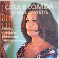 Lp Vinil - Casa E Comida , Núbia Lafayette