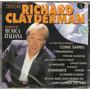 Cd Richard Clayderman - Sucessos Da Música Italiana - Novo**