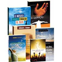 Adoração, Louvor E Música - Kit Com 6 Livros
