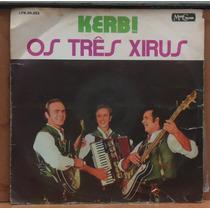 Lp (803) Vinil - Vários - Os Três Xirus
