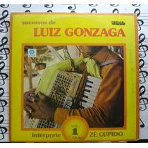 Zé Cupido Sucessos Luiz Gonzaga Lp Forró Sertanejo Estéreo