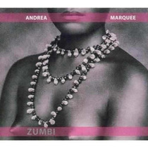 Cd Digipack Andréa Marquee / Zumbi / Frete Gratis
