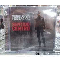 Murilo Sa Sentido Centro Cd Original Novo Lacrado