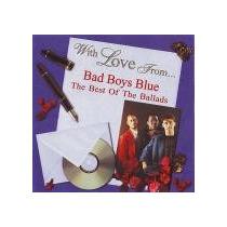 Cd Bad Boys Blue Best Of The Ballads - Uk