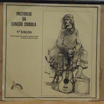 Lp (011) Vinil - Gaúchos - Pastoreio Da Canção Crioula