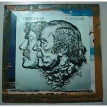 Lp Toquinho E Vinicius- Um Pouco De Ilusão