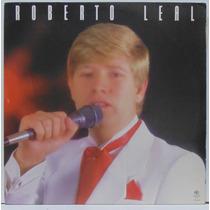Lp Roberto Leal - Romantismo De Portugal - Primeiro Amor -