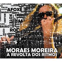 Cd Moraes Moreira - A Revolta Dos Ritmos (2012) Lacrado Raro