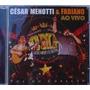 Cd César Menotti & Fabiano - Ao Vivo / Frete Gratis