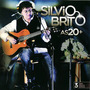 Sílvio Brito - As 20 + Mais (cd Novo E Lacrado)