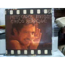 Lp Meus Caros Amigos, Chico Buarque (1976)