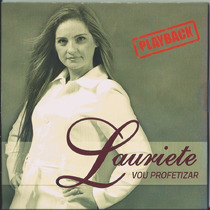Playback Lauriete - Vou Profetizar * Original