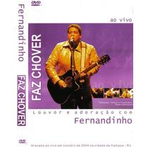 Dvd Fernandinho Faz Chover Louvor E Adoração Novo Original