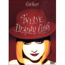 Dvd Cyndi Lauper Twelve Deadly Cyns Novo Original Nfe