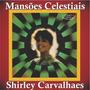 Shirley Carvalhaes - Playback Mansões Celestiais