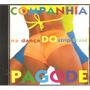 Cd Companhia Do Pagode - Na Danca Do Strip Tease - Axe Music