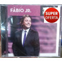 Cd Fábio Júnior - Mega Hits (original Lacrado) Sony Music