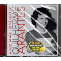 Cd Mulheres Cantam Guilherme Arantes C/ Maria Alcina Lacrado