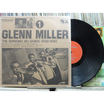 Glenn Miller The Swinging Big Bands 1939 1942 Lp Jazz Line