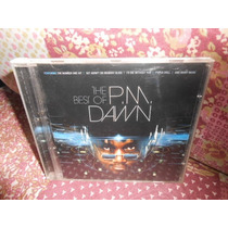 Cd P.m. Dawn / The Best Of -2000- (frete Grátis)